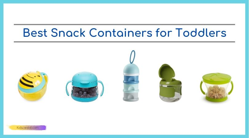 Best Snack Containers for Toddlers