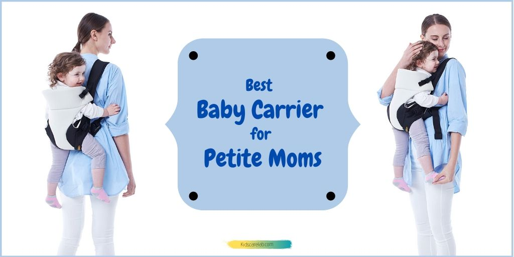 Best Baby Carrier for Petite Moms