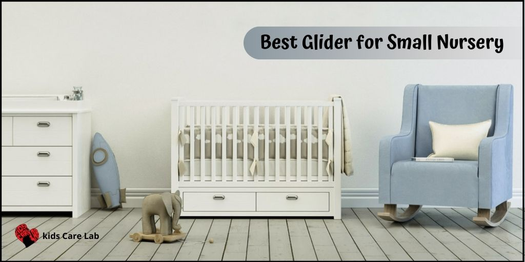 Best Glider for Small Nursery